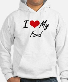 I Love My Ford Jumper Hoody