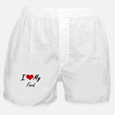 I Love My Ford Boxer Shorts