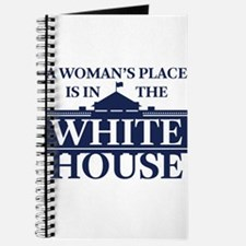A Woman's Place is in the White House Journal