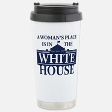 A Woman's Place is in t Travel Mug