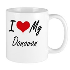 I Love My Donovan Mugs