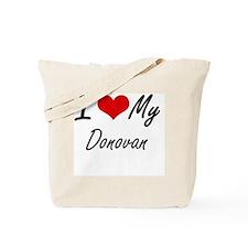 I Love My Donovan Tote Bag