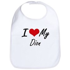 I Love My Dion Bib