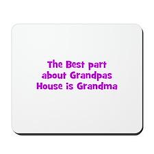 The Best part about Grandpas  Mousepad
