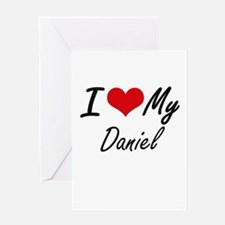 I Love My Daniel Greeting Cards