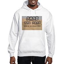 AHAB THE ARAB - SHEIKH OF THE BU Hoodie