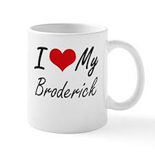 I Love My Broderick Mugs