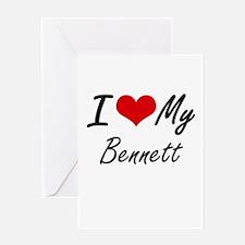 I Love My Bennett Greeting Cards