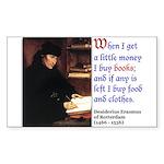 Erasmus on Buying Books Rectangle Sticker