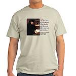 Erasmus on Buying Books Light T-Shirt
