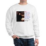 Erasmus on Buying Books Sweatshirt