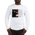 Erasmus on Buying Books Long Sleeve T-Shirt