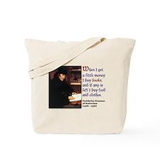 Erasmus on Buying Books Tote Bag