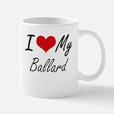 I Love My Ballard Mugs