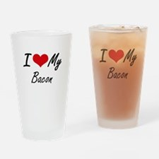 I Love My Bacon Drinking Glass