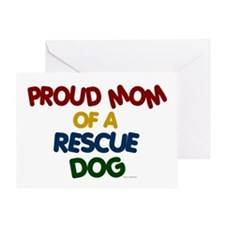 Proud Mom Of Rescue Dog 1 Greeting Card