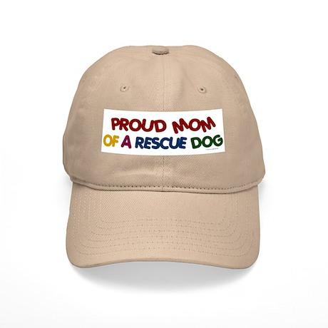Proud Mom Of Rescue Dog 1 Cap