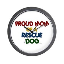 Proud Mom Of Rescue Dog 1 Wall Clock