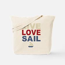 Live Love Sail Tote Bag