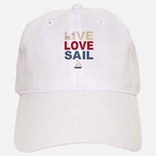 Live Love Sail Baseball Baseball Cap