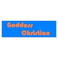 Goddess Christian Bumper Bumper Sticker