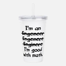 I'm an engineer funny Acrylic Double-wall Tumbler