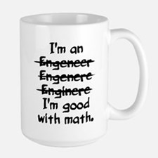 I'm an engineer funny typo good with math Mugs