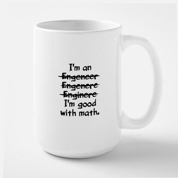 I'm an engineer funny typo good with math Mugs