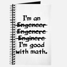 I'm an engineer funny typo good with math Journal