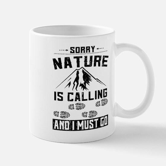 Sorry Nature is Calling Mug
