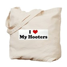 I Love My Hooters Tote Bag
