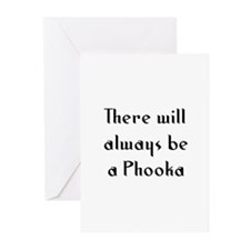 There will always be a Phooka Greeting Cards (Pk o