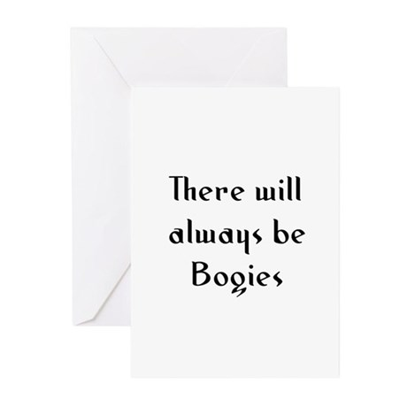 There will always be Bogies Greeting Cards (Pk of