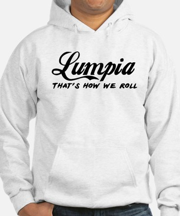 Lumpia that's how we roll Jumper Hoody