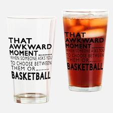 Basketball Awkward Moment Designs Drinking Glass