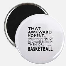 Basketball Awkward Moment Designs Magnet
