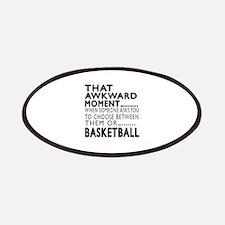 Basketball Awkward Moment Designs Patch