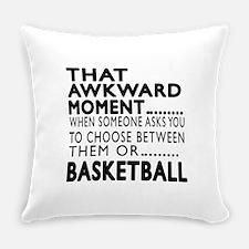 Basketball Awkward Moment Designs Everyday Pillow