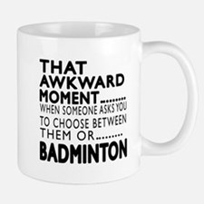 Badminton Awkward Moment Designs Mug