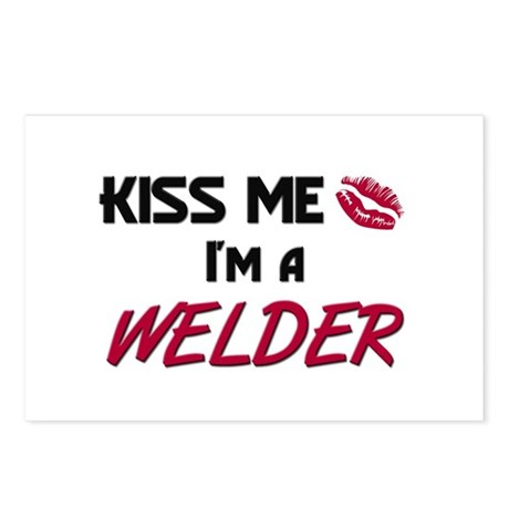 Kiss Me I'm a WELDER Postcards (Package of 8)