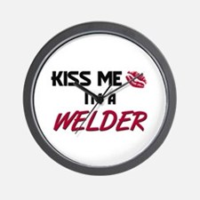 Kiss Me I'm a WELDER Wall Clock