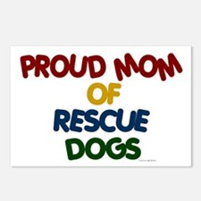 Proud Mom Of Rescue Dogs 1 Postcards (Package of 8