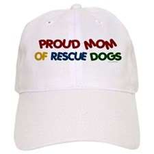 Proud Mom Of Rescue Dogs 1 Baseball Cap