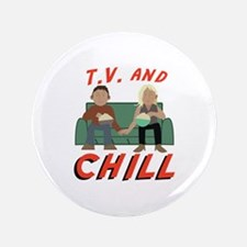 TV & Chill Button