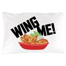 Wing Me! Pillow Case
