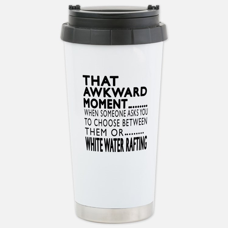 White Water Rafting Awk Stainless Steel Travel Mug