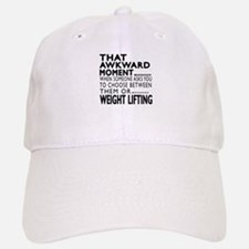 Weight Lifting Awkward Moment Designs Baseball Baseball Cap