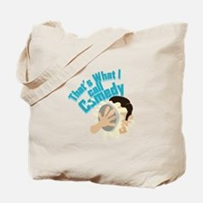I Call Comedy Tote Bag