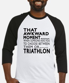Triathlon Awkward Moment Designs Baseball Jersey
