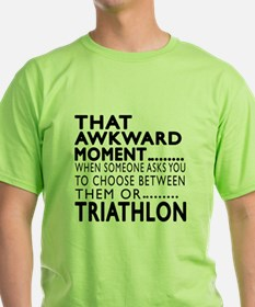 Triathlon Awkward Moment Designs T-Shirt